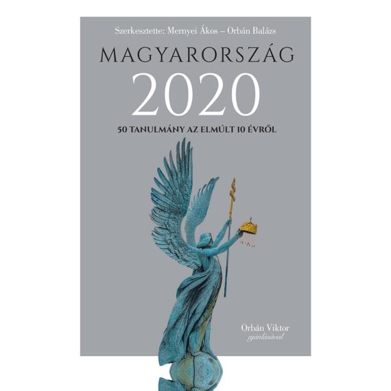 Magyarország 2020 – 50 tanulmány az elmúlt 10 évről